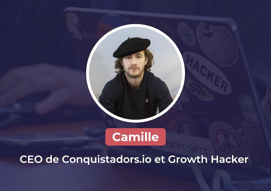 Présentation de Camille, CEO et Growth Hacker
